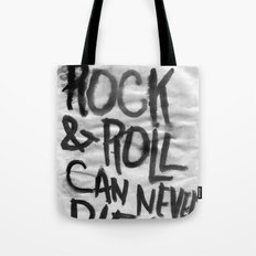 HEY HEY MY MY Tote Bag