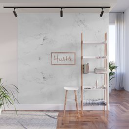 Modern hustle typography rose gold white marble Wall Mural