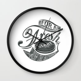 For a fresh start push button grey Wall Clock