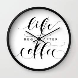 COFFEE DECOR, Life Begins After Coffee,Coffee Sign,Inspirational Quote,Bar Decor,But Firs Coffee Wall Clock