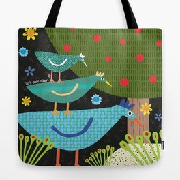 lift each other up Tote Bag