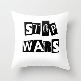 STOP WARS | ANTI WAR Throw Pillow