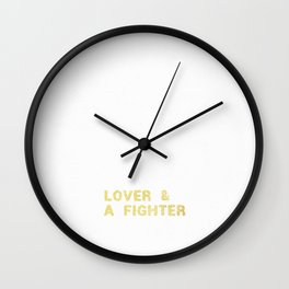 LOVER AND A FIGHTER Wall Clock