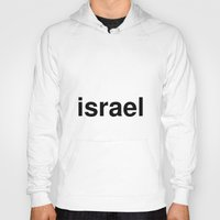 israel Hoodies featuring israel by linguistic94