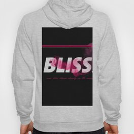 and BLISS bleeds slowly on the snow Hoody