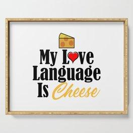 Love Language Cheese Dairy Foodie Junk Food Serving Tray