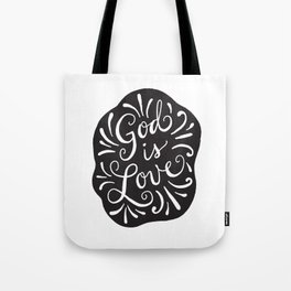 God is Love Black and White Tote Bag