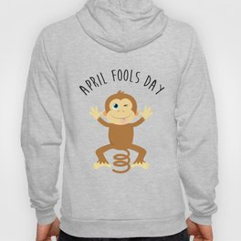 Bounce Monkey Behind You - Happy April Fool's Day Hoody