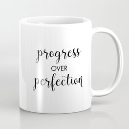 Progress Over Perfection Coffee Mug