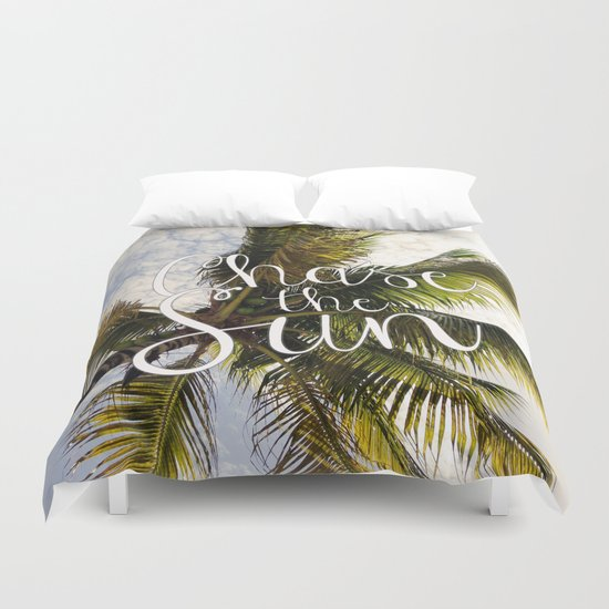 CHASE THE SUN QUOTE Duvet Cover
