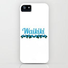 Fresh Hawaiian Style Tshirt Design Waikiki iPhone Case
