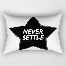 Never Settle Rectangular Pillow