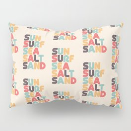 Sun Surf Sea Salt Sand Typography - Retro Rainbow Pillow Sham