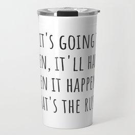 What's The Rush? Travel Mug
