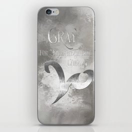 GRAY for knowledge best untold. Shadowhunter Children's Rhyme. iPhone Skin