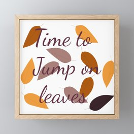 Time to jump on leaves Framed Mini Art Print