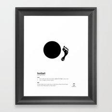 Football is Referred as Framed Art Print
