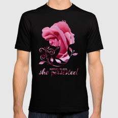 Nevertheless, She Persisted #shepersisted X-LARGE Black Mens Fitted Tee
