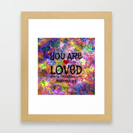 YOU ARE LOVED Everlasting Love Jeremiah 31 3 Art Abstract Floral Garden Christian Jesus God Faith Framed Art Print
