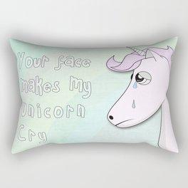 Your face makes my unicorn cry Rectangular Pillow