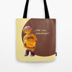 are you dreaming? Tote Bag