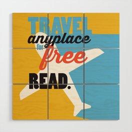 Travel - Just Read Wood Wall Art