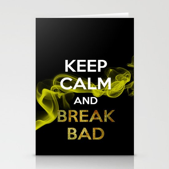 Keep Breaking Bad Stationery Cards