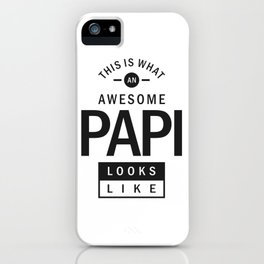 Awesome Papi iPhone Case