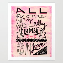 All At Once Art Print