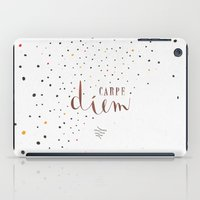 carpe iPad Cases featuring Carpe Diem by Earthlightened