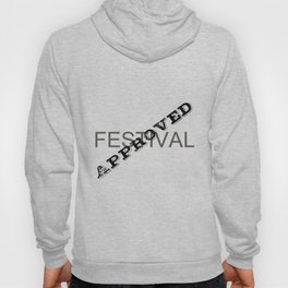 Festival Approved Hoody