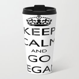 Keep Calm and Go Vegan Travel Mug