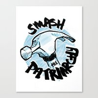 patriarchy Canvas Prints featuring Smash the Patriarchy  by Maura McGonagle