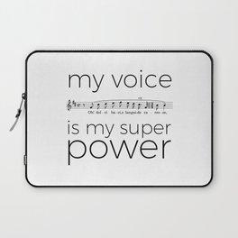 My voice is my super power (tenor, white version) Laptop Sleeve