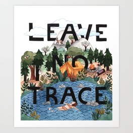 Leave No Trace Art Print