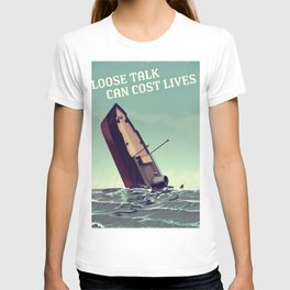 Loose talk can cost lives vintage ww2 poster T-shirt