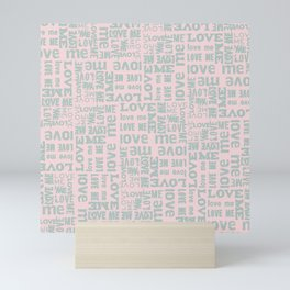 Valentine Love Me Typography Pattern - Mix & Match with Simplicty of life Mini Art Print