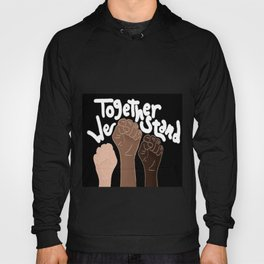 """""""Together We stand""""- Black Hoody"""