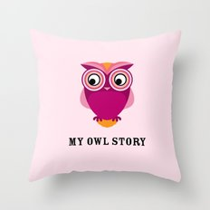 My owl story Throw Pillow