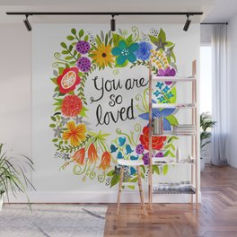You are so loved Wall Mural
