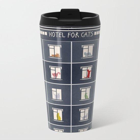 hotel for cats Metal Travel Mug