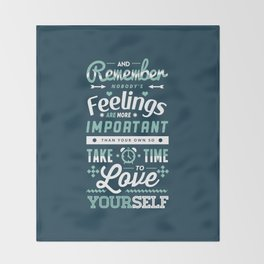 Take Time to Love Yourself Throw Blanket
