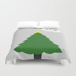 Fuck Off Christmas (Less Festive) Duvet Cover