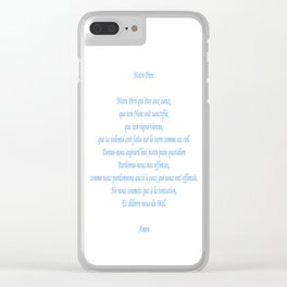 Notre Père Clear iPhone Case