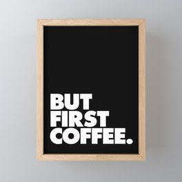 But First Coffee Typography Poster Black and White Office Decor Wake Up Espresso Bedroom Posters Framed Mini Art Print