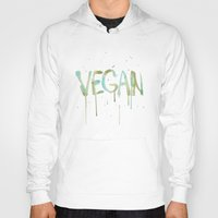 vegan Hoodies featuring VEGAN by Elisaveta Stoilova