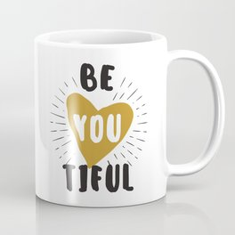 Be you tilful - be yourself and beautiful funny humor phrarses typography illustration Coffee Mug