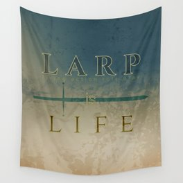 LARP is life Wall Tapestry