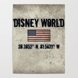 The Longitude and. Latitude of WDW in Orlando, FL Poster