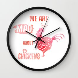 We are mad about chickens Wall Clock